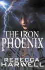 The Iron Phoenix (Storm's Quarry) Cover Image