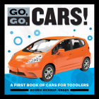 Go, Go Cars!: A First Book of Cars for Toddlers Cover Image