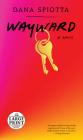 Wayward: A novel Cover Image