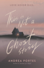 This Is Not a Ghost Story Cover Image