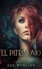 El Patrimonio (Rosewood #1) Cover Image