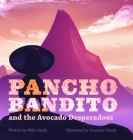 Pancho Bandito and the Avocado Desperadoes Cover Image