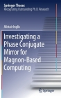 Investigating a Phase Conjugate Mirror for Magnon-Based Computing (Springer Theses) Cover Image
