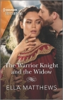 The Warrior Knight and the Widow (Harlequin Historical) Cover Image