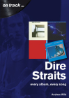 Dire Straits: Every Album, Every Song (On Track) Cover Image