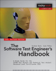 The Software Test Engineer's Handbook, 2nd Edition: A Study Guide for the Istqb Test Analyst and Technical Test Analyst Advanced Level Certificates 20 (Rocky Nook Computing) Cover Image