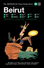 Beirut: The Monocle Travel Guide Series Cover Image