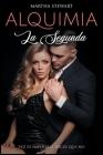 Alquimia: La segunda vez es imposible decir que no [Alchemy, Spanish Edition] Cover Image