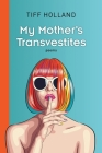 My Mother's Transvestites Cover Image