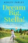 Dream Big, Stella! (Hope Springs #1) Cover Image
