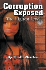 Corruption Exposed - The Highest Level Cover Image