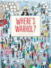 Where's Warhol?: Take a journey through art history with Andy Warhol! Cover Image