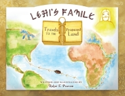 Lehi's Family Travels to the Promised Land Cover Image