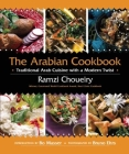 The Arabian Cookbook: Traditional Arab Cuisine with a Modern Twist Cover Image