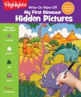Write-On Wipe-Off My First Dinosaur Hidden Pictures (Write-On Wipe-Off My First Activity Books) Cover Image