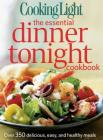 Cooking Light the Essential Dinner Tonight Cookbook Cover Image