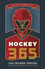 Hockey 365, the Second Period: More Daily Stories from the Ice Cover Image