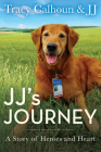 Jj's Journey: A Story of Heroes and Heart Cover Image
