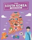South Korea: Travel for kids: The fun way to discover South Korea Cover Image