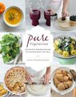 Pure Vegetarian: 108 Indian-Inspired Recipes to Nourish Body and Soul Cover Image