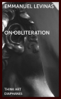 On Obliteration: An Interview with Françoise Armengaud Concerning the Work of Sacha Sosno (Think Art) Cover Image