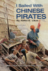 I Sailed with Chinese Pirates Cover Image