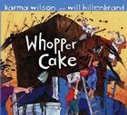 Whopper Cake Cover Image