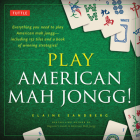 Play American Mah Jongg! Kit: Everything You Need to Play American Mah Jongg (Includes Instruction Book and 152 Playing Cards) Cover Image