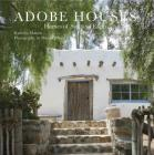 Adobe Houses: Homes of Sun and Earth Cover Image