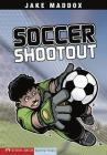 Soccer Shootout (Jake Maddox Sports Stories) Cover Image