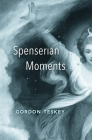 Spenserian Moments Cover Image