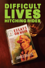 Difficult Lives Hitching Rides Cover Image