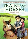 Training Horses: Guiding Your Child Toward a First Place Finish Cover Image