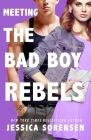 Meeting the Bad Boy Rebels Cover Image