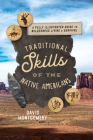 Traditional Skills of the Native Americans: A Fully Illustrated Guide to Wilderness Living and Survival Cover Image