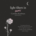 Light Filters In: Poems: Poems Cover Image