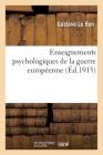 Enseignements Psychologiques de la Guerre Européenne Cover Image