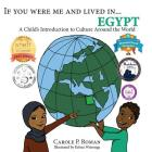 If You Were Me and Lived in...Egypt: A Child's Introduction to Cultures Around the World (If You Were Me and Lived In...Cultural #17) Cover Image