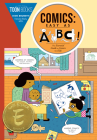 Comics: Easy as ABC: The Essential Guide to Comics for Kids Cover Image