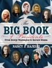The Big Book of Presidents: From George Washington to Joseph R. Biden Cover Image