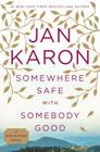 Somewhere Safe with Somebody Good: The New Mitford Novel (A Mitford Novel #12) Cover Image