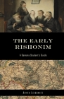 The Early Rishonim: A Gemara Student's Guide Cover Image