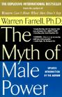 The Myth of Male Power: Why Men Are the Disposable Sex Cover Image