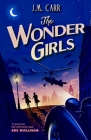 The Wonder Girls: A glorious life-affirming read' Cover Image