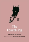 The Fourth Pig (Oddly Modern Fairy Tales #1) Cover Image