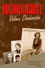 Incorrigible (Life Writing #23) Cover Image