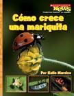Como Crece una Mariquita = A Ladybug Larva Grows Up Cover Image