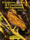 Creatures, Critters, and Crawlers of the Southwest Cover Image