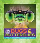 Bugs & Butterflies: A close-up photographic look inside your world (Up Close) Cover Image