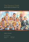 The Tanana Chiefs: Native Rights and Western Law Cover Image